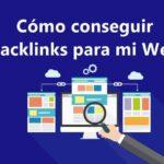 9 maneras de cómo obtener Backlinks o enlaces externos en 2021